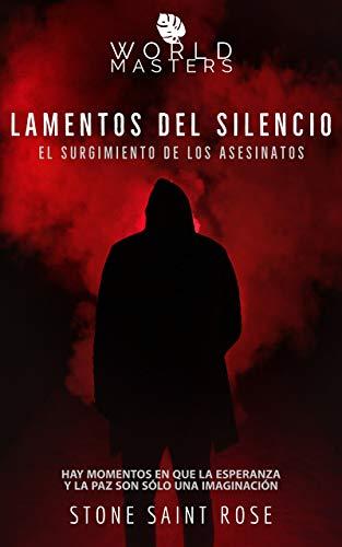 LAMENTOS DEL SILENCIO de STONE SAINT ROSE