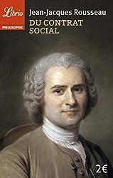 Du contrat social - Principes du droit politique de Jean-Jacques Rousseau