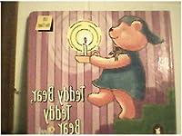 Teddy Bear, Teddy Bear 1576576051 Book Cover