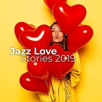 Jazz Love Stories 2019: Relaxing Romantic Instrumental Rhythms, Sweet Emotions