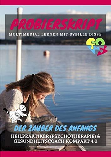 Heilpraktiker Psychotherapie & Gesundheitscoach kompakt 2.0 - Der Zauber des Anfangs: Fluffig lernen mit Sybille Disse