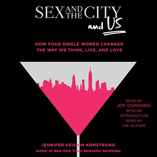 Couverture de Sex and the City and Us