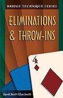 Eliminations & Throw Ins (The Bridge Technique Series, 4)