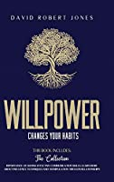 Willpower Changes Your Habits: 2 Books in One: The Importance of Having Effective Communication Skills. Learn More about Influence Techniques and Manipulation Tricks in Relationships.