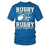 TEEZILY T-Shirt Homme Rugby pour Un Jour, Rugby pour Toujours ! - Bleu Royal - XXL