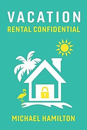 Vacation Rental Confidential