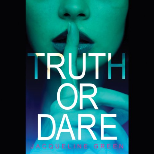Truth or Dare                   By:                                                                                                                                 Jacqueline Green                               Narrated by:                                                                                                                                 Katie Koster                      Length: 12 hrs and 30 mins     18 ratings     Overall 3.7