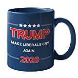 🇺🇸MAKE LIBERALS CRY AGAIN TRUMP 2020 COFFEE MUG: The perfect addition to the Make America Great Again Trump mug and Keep America Great Trump mugs 2020, Make Coffee Great Again! 🇺🇸RILE UP DEMOCRATS: This Donald Trump mug is the ideal blend of Republic...