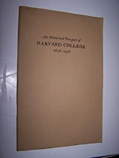 An historical prospect of Harvard College, 1636-1936,