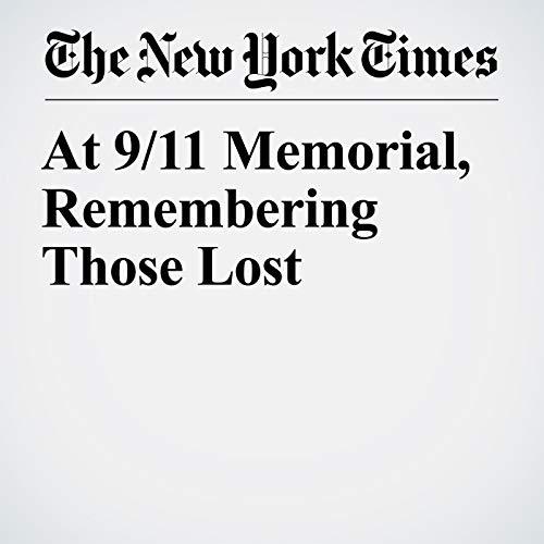 At 9/11 Memorial, Remembering Those Lost copertina