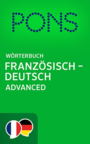 "PONS Wörterbuch Französisch -> Deutsch Advanced / PONS Dictionnaire Français -> Allemand Advanced Format Kindle"" title=""PONS Wörterbuch Französisch -> Deutsch Advanced / PONS Dictionnaire Français -> Allemand Advanced Format Kindle""></p> <div id="