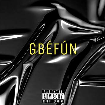 Gbefun (feat. Babs The Genius)