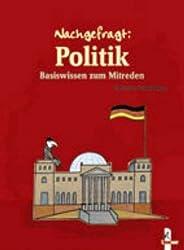 Politik: Basiswissen zum Mitreden