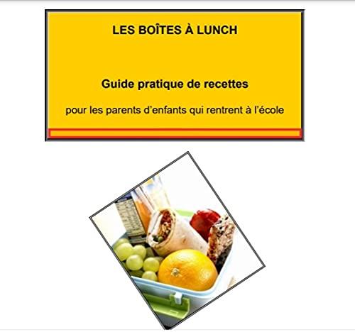 Recettes pour les boites à lunch