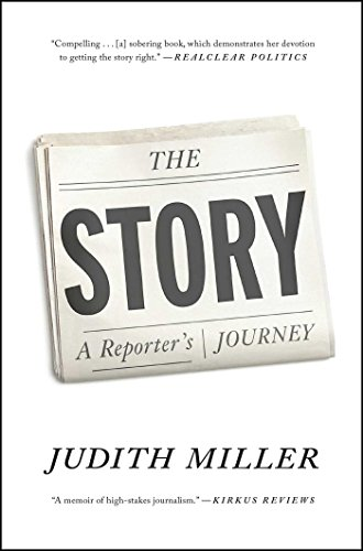 The Story: A Reporter's Journey (English Edition)