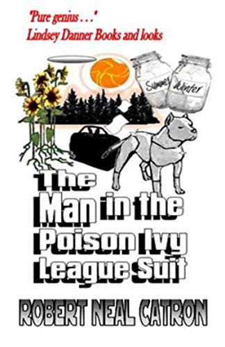 The Man in the Poison Ivy League Suit (English Edition)