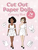 Cut Out Paper Dolls: Colouring book: 76 Outfits