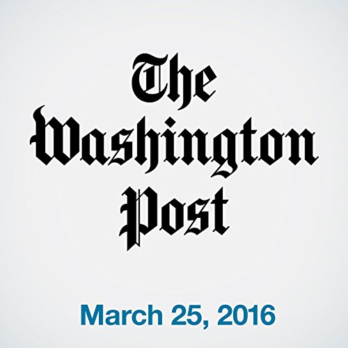 Top Stories Daily from The Washington Post, March 25, 2016 copertina