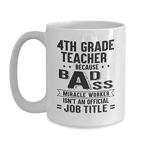 4. Klasse Lehrer Geschenk - Wundertäter ist nicht Jobtitel Weiße Kaffeetasse für Weihnachten Thanksgiving Festival Freunde Geschenk Geschenk