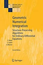 Geometric Numerical Integration: Structure-Preserving Algorithms for Ordinary Differential Equations (Springer Series in Computational Mathematics) by Ernst Hairer (2006-04-28)