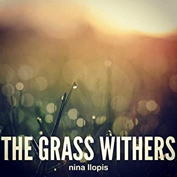 The Grass Withers
