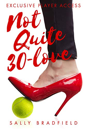 Not Quite 30-Love (English Edition)