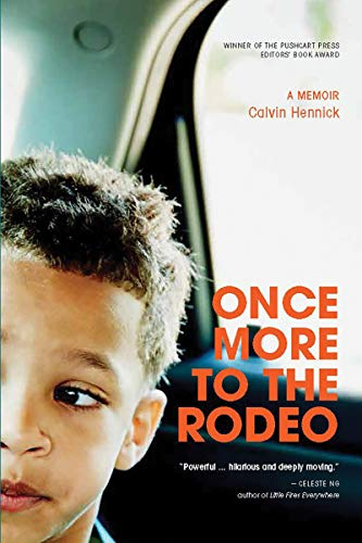 Compare Textbook Prices for Once More To The Rodeo: A Memoir 1 Edition ISBN 9781888889970 by Hennick, Calvin