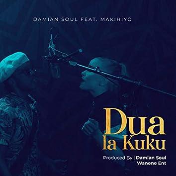 Dua La Kuku (feat. Makihiyo)
