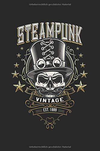 Steampunk vintage est. 1889: Skull Totenkopf mit Zylinder Hut Gentleman Geschenke Notizbuch liniert (A5 Format, 15,24 x 22,86 cm, 120 Seiten)
