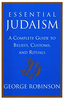 Hardcover Essential Judaism : A Complete Guide to Beliefs, Customs and Rituals Book