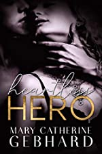 Heartless Hero (Crowne Point Book 1)