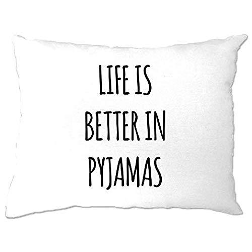 Het leven is beter in pyjama luie slaap slogan moe lounge comfy gezellig bed dekbed covers quilt verblijf thuis kussensloop slaapkamer Cool grappig cadeau aanwezig gooien kussensloop 12 X 16 inch huisdecoratie