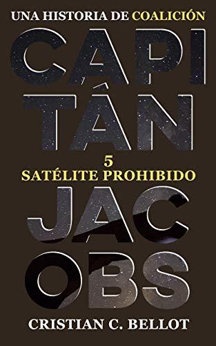 Satélite prohibido (Capitán Jacobs nº 5)
