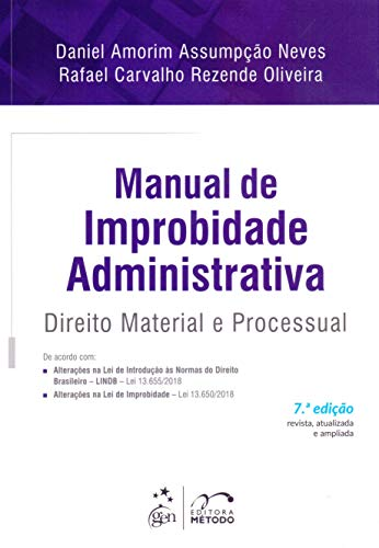 Manual de Improbidade Administrativa-Direito Material e Processual