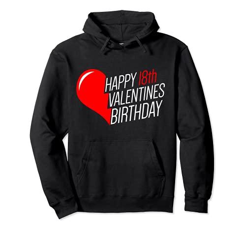 18 cumpleaños día de San Valentín 18 años 14 febrero corazón Sudadera con Capucha