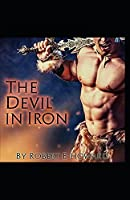 The Devil in Iron Annotated