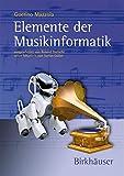 Elemente der Musikinformatik - Guerino Mazzola