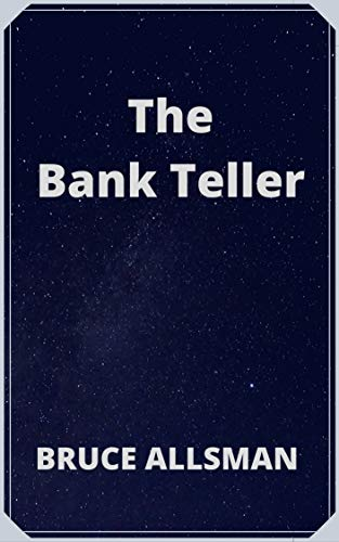 The Bank Teller (English Edition)
