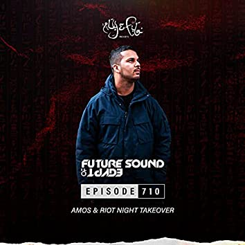 FSOE710 - Future Sound Of Egypt Episode 710 (Amos & Riot Night Takeover)