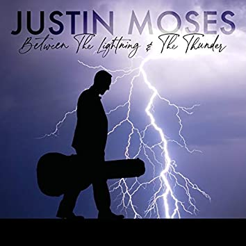 Between The Lightning And The Thunder (feat. Dan Tyminski)