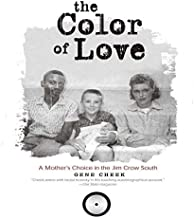 The Color Love: A Mother's Choice in the Jim Crow South