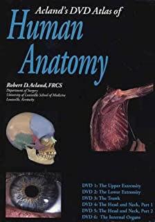 Acland's Atlas of Human Anatomy, Set of The Upper Extremity, The Lower Extremity, The Trunk, The Head and Neck, Part 1, The Head and Neck, Part 2, and The Internal Organs