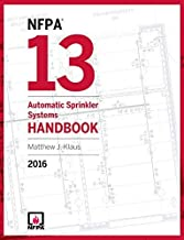 NFPA 13: Automatic Sprinkler Systems Handbook, 2016 Edition