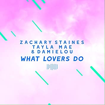 What Lovers Do (The ShareSpace Australia 2017)