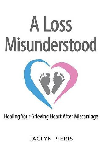 A Loss Misunderstood: Healing Your...