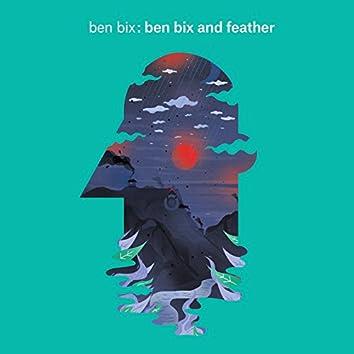 Ben Bix and Feather
