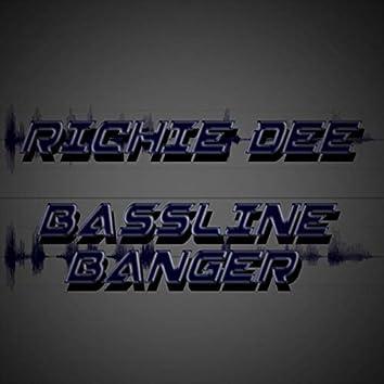 Bassline Banger