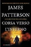 Corsa verso l'inferno: Un caso di Alex Cross (Italian Edition)