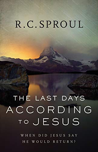 Compare Textbook Prices for The Last Days according to Jesus: When Did Jesus Say He Would Return  ISBN 9780801018589 by Sproul, R. C.