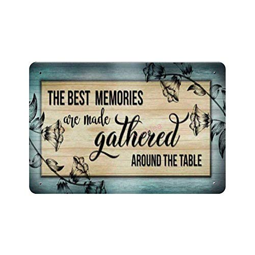 FRHYKI The Best Memories are Made Gathered Around The Table Metal Poster Vintage Tin Sign Wall Decoration for Bars Restaurants Cafes Pubs 8 × 12 Inch